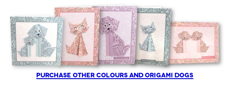 Purchase other colours and Origami Dogs