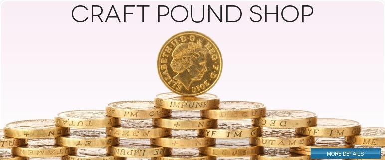 Craft Pound Shop